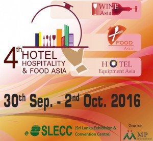 Hotel Hospitality and Food Asia - Oct 2016 @ Sri Lanka Exhibition & Convention Centre | Colombo | Western Province | Sri Lanka